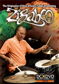 Zigaboo Modeliste: The Originator of New Orleans Funky Drumming
