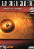 Peter Retzlaff & Jim Rupp - Baby Steps to Giant Steps, The Road to Jazz Drumming